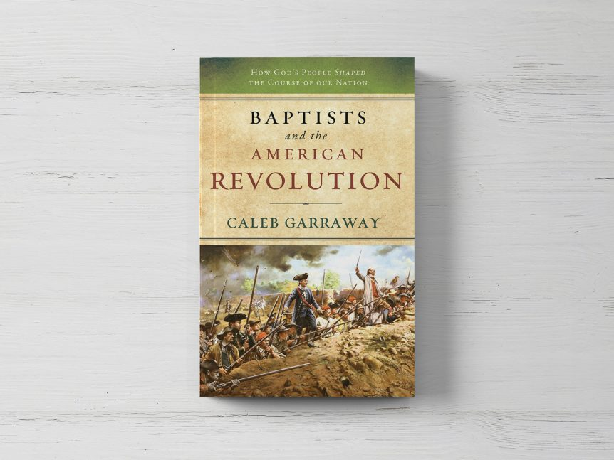 Baptists and the American Revolution