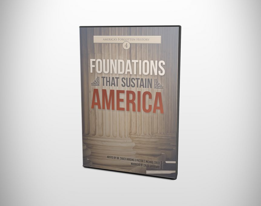 America's Forgotten History: Foundations that Sustain America