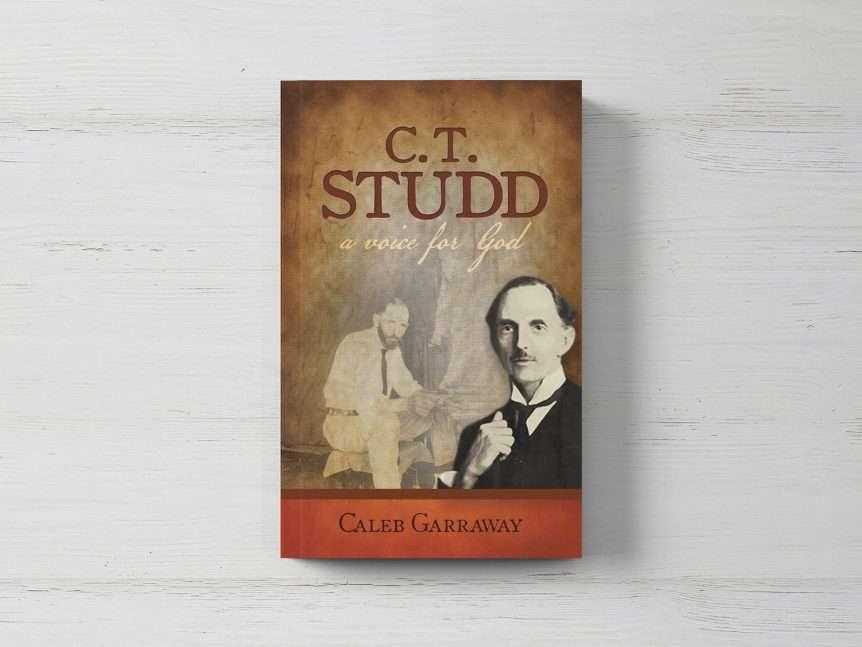 C. T. Studd: A Voice for God