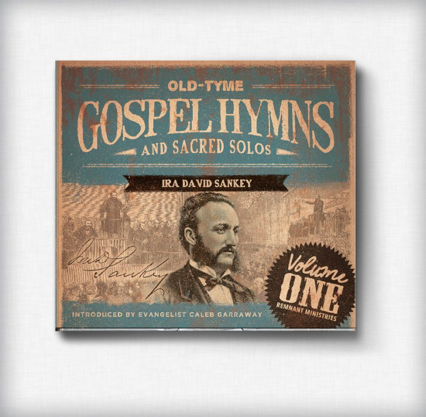 Old-Tyme Gospel Hymns and Sacred Solos: Volume 1