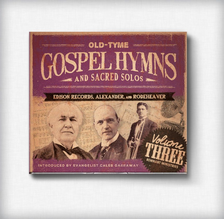 Old-Tyme Gospel Hymns and Sacred Solos: Volume 3