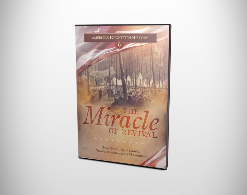 America's Forgotten History: The Miracle of Revival